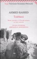 copertina Talebani : Islam, petrolio e il grande scontro in Asia centrale