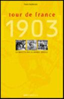 copertina Tour de France 1903 : la nascita della Grande Boucle
