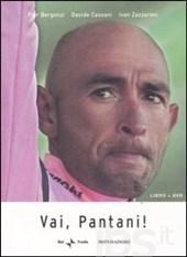 copertina Vai, Pantani! : libro + DVD [Cofanetto]