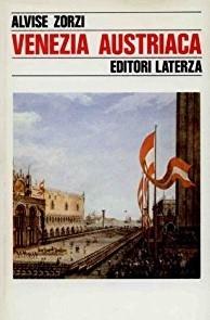 copertina Venezia austriaca, 1798-1866