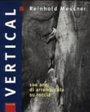 copertina Vertical : 100 anni di arrampicata su roccia