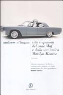 copertina Vita e opinioni del cane Maf e della sua amica Marilyn Monroe