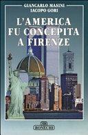 copertina L'America fu concepita a Firenze