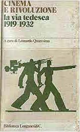 copertina Cinema e rivoluzione : la via tedesca : 1919-1932
