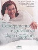copertina Concepimento e gravidanza dopo i 35 anni