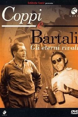 copertina Coppi e Bartali [DVD] : gli eterni rivali