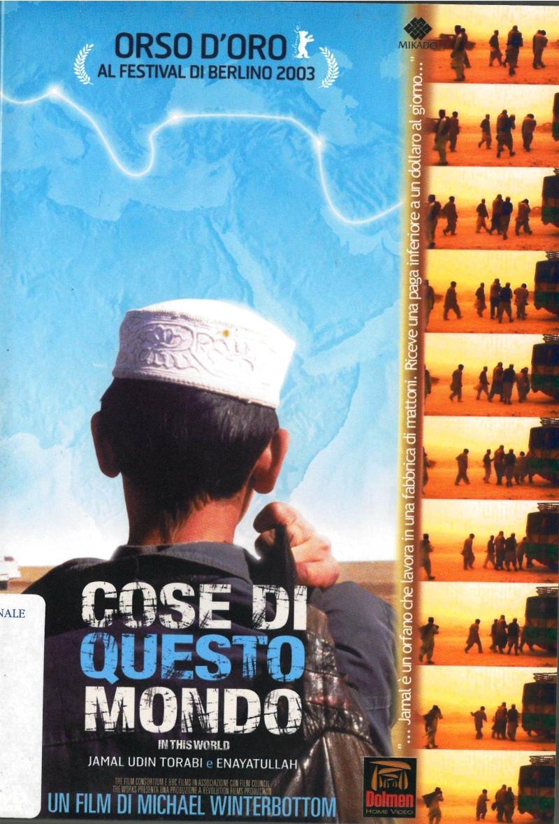 copertina Cose di questo mondo [DVD] = In this world