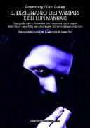 copertina Dizionario dei vampiri e dei lupi mannari : una guida utile e divertente per conoscere tutti i segreti delle figure orrorifiche più affascinanti dell