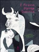 copertina E Picasso dipinge Guernica