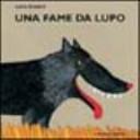 copertina Una fame da lupo