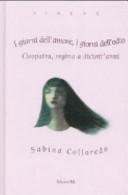 copertina I giorni dell'amore, i giorni dell'odio : Cleopatra, regina a diciott'anni