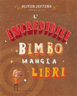 copertina L'incredibile bimbo mangia libri