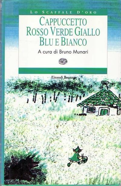 copertina Cappuccetto rosso verde giallo blu e bianco