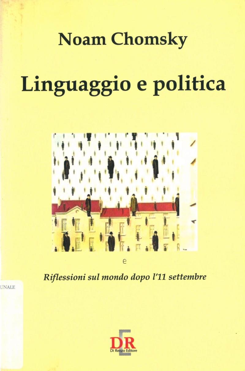 copertina Linguaggio e politica : riflessioni sul mondo dopo l'11 settembre