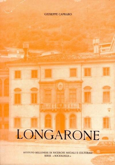 copertina Longarone 1963-1973 : sociologia del disastro e della ricostruzione