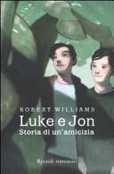 copertina Luke e Jon : storia di un'amicizia
