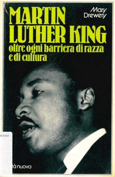 copertina Martin Luther King : un protagonista del nostro tempo