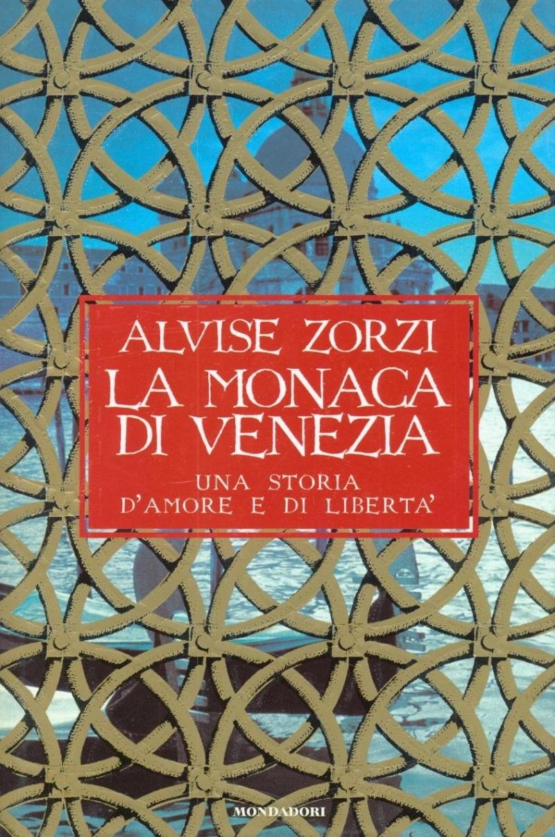 copertina La monaca di Venezia : una storia d'amore e di libertà