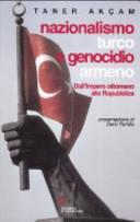 copertina Nazionalismo turco e genocidio armeno : dall'Impero ottomano alla Repubblica