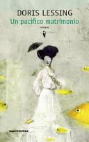 copertina Un pacifico matrimonio : romanzo