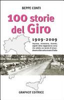 copertina 100 storie del Giro : 1909-2009